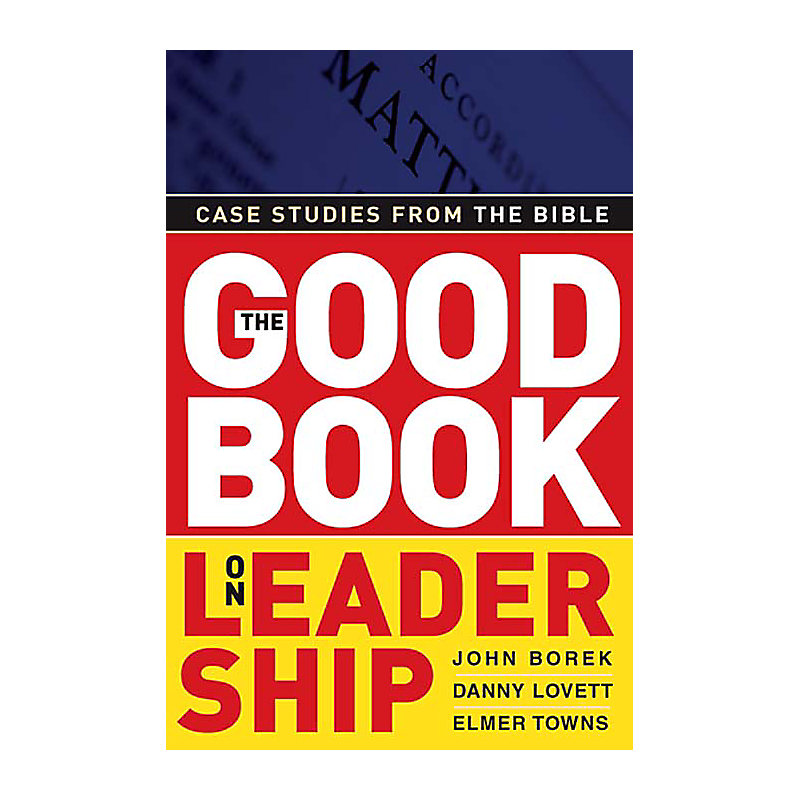 The Good Book on Leadership