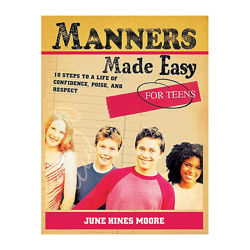 Manners Made Easy for Teens