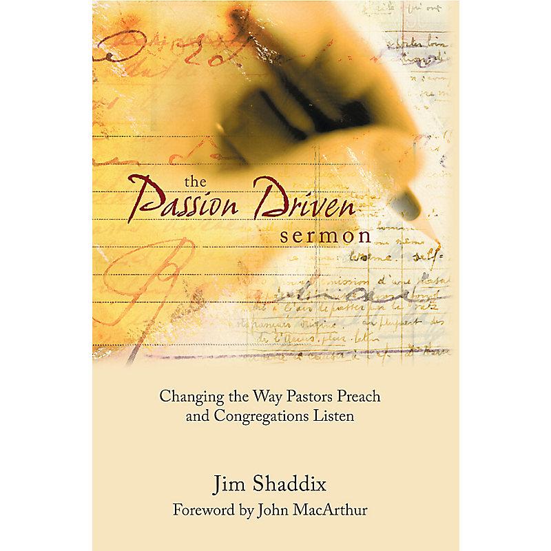 The Passion-Driven Sermon