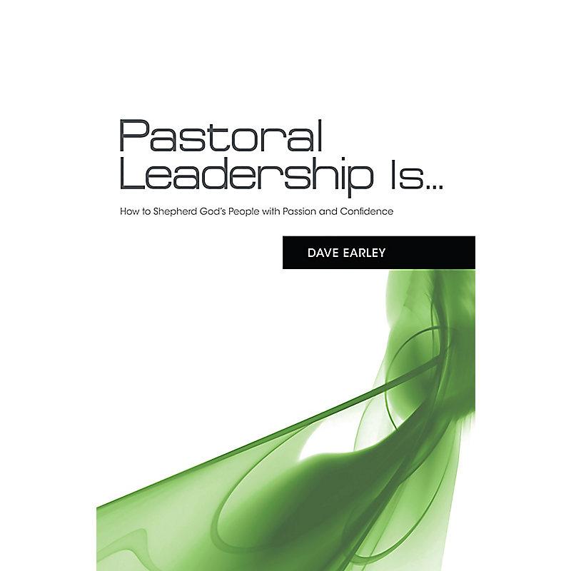 Pastoral Leadership is...