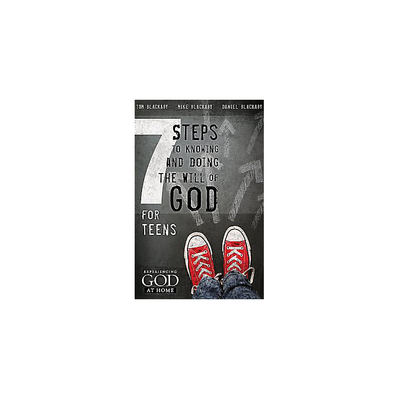 7 Steps to Knowing, Doing, and Experiencing the Will of God