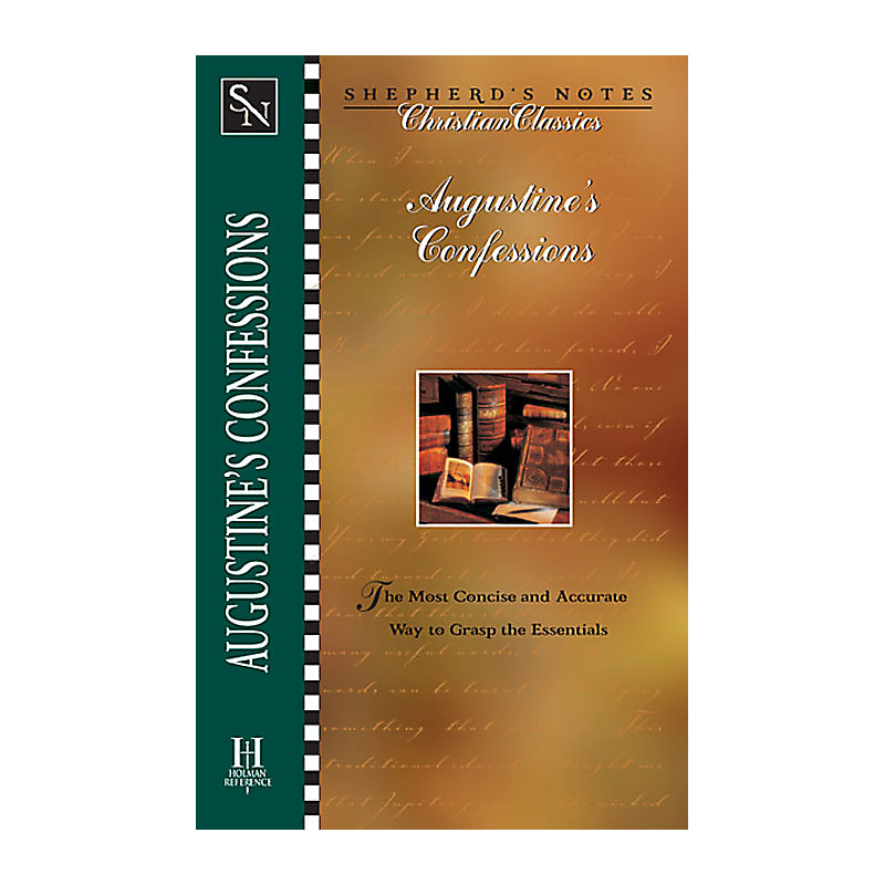Shepherds Notes: Augustines Confessions
