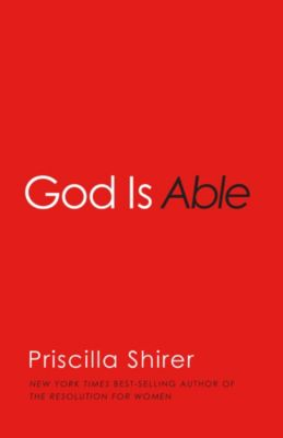 God is Able book by Priscilla Shirer