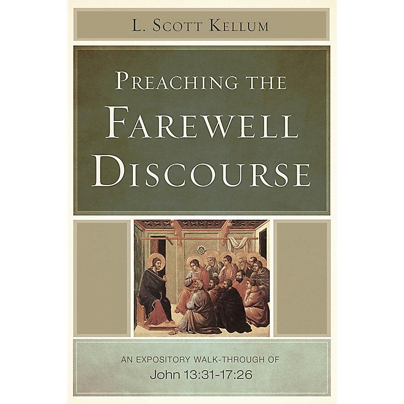 Preaching the Farewell Discourse