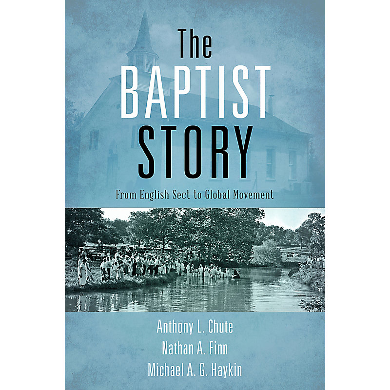 The Baptist Story