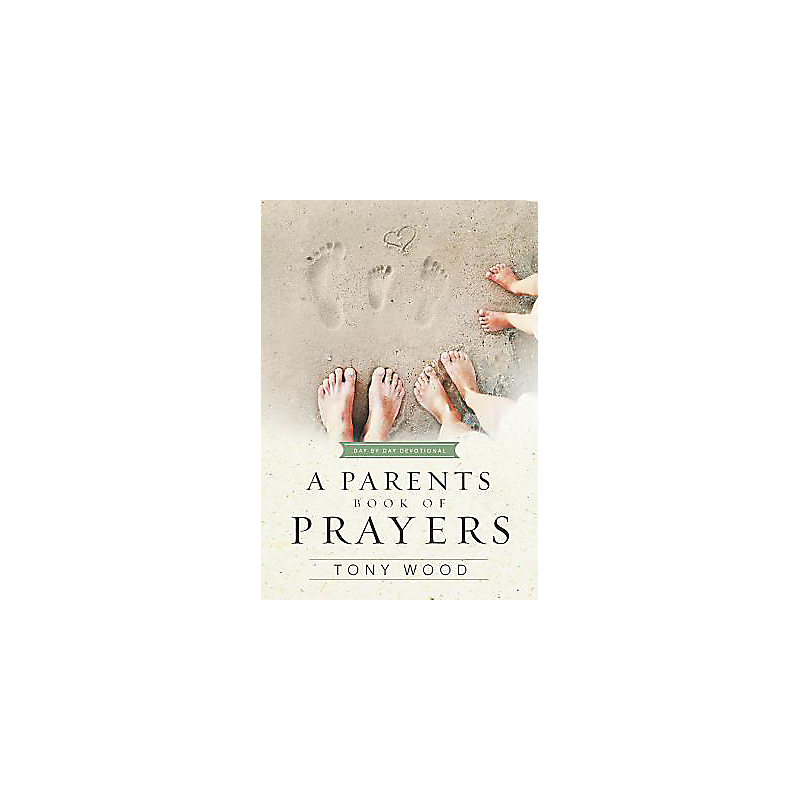 A Parent's Book of Prayers