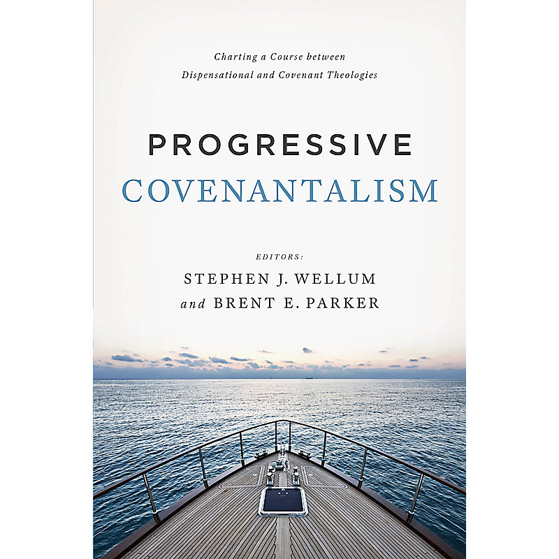 Progressive Covenantalism
