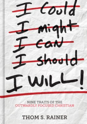 Cover of Thom Rainer's book I Will, thom Rainer