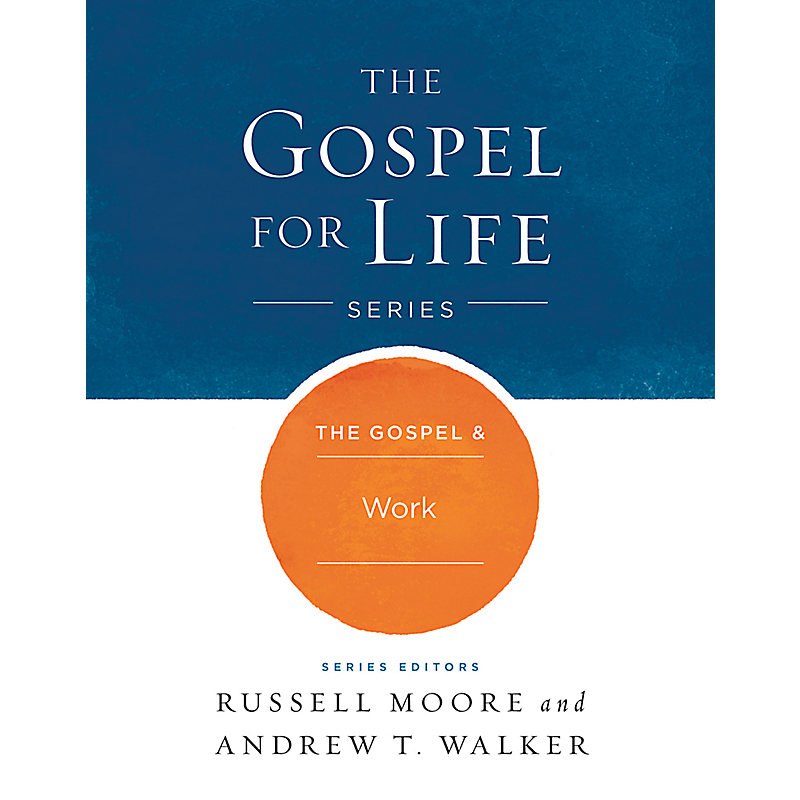 The Gospel & Work