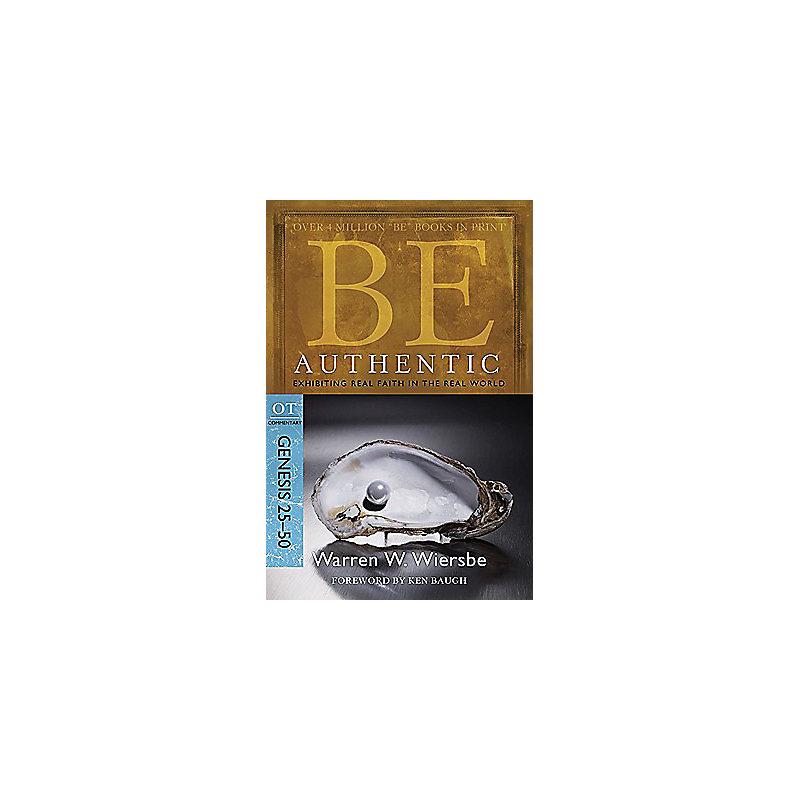 Be Authentic (Genesis 25-50)