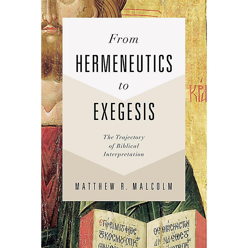 From Hermeneutics to Exegesis