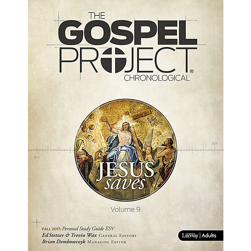 The Gospel Project for Adults: Personal Study Guide - ESV - Fall 2017