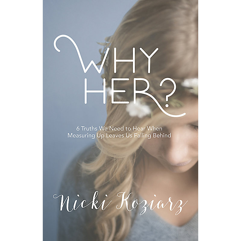 Why Her?