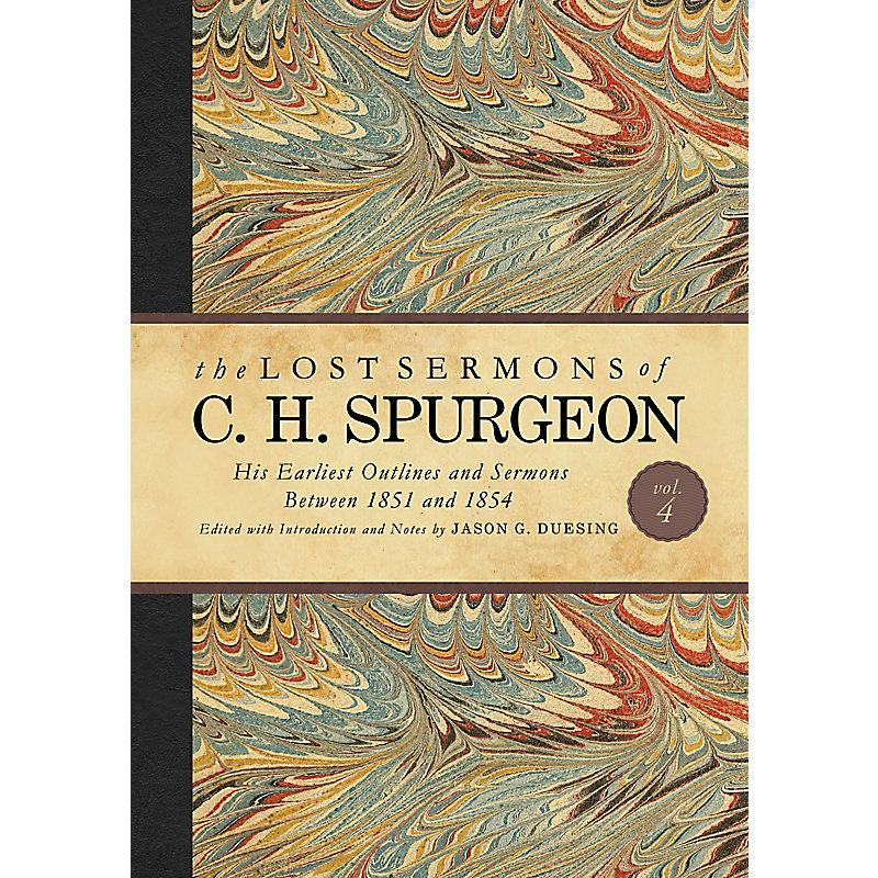 The Lost Sermons of C. H. Spurgeon Volume IV
