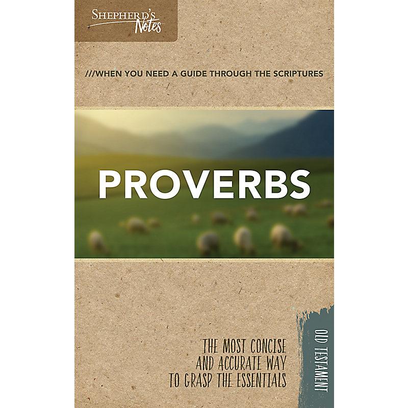 Shepherd's Notes: Proverbs
