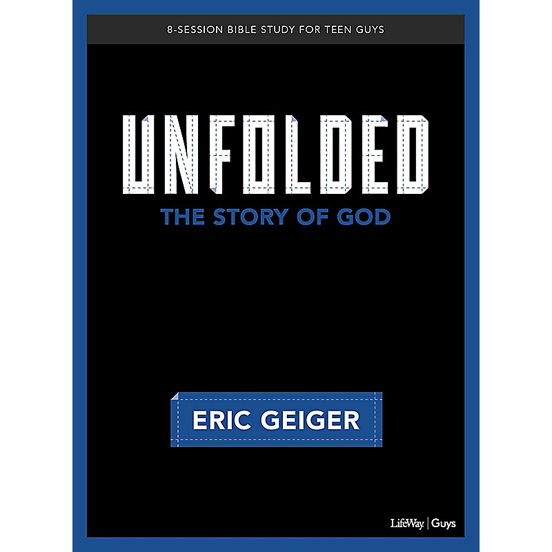 Unfolded - Bible Study for Teen Guys