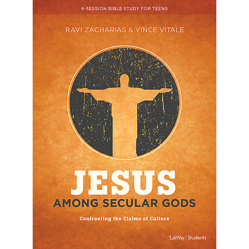 Jesus Among Secular Gods - Teen Bible Study