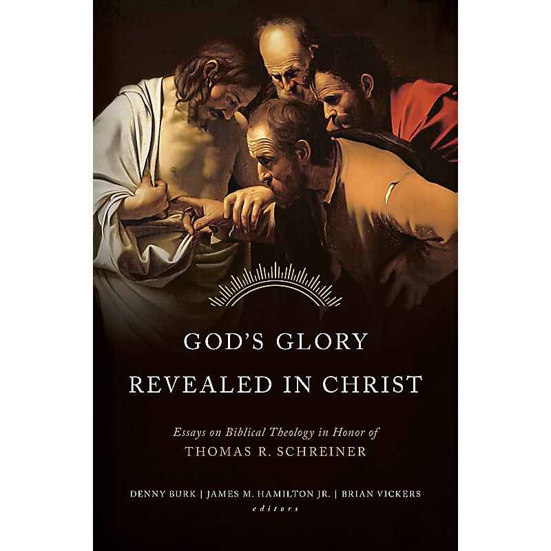 God's Glory Revealed in Christ