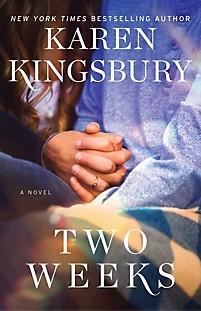 Book cover Two Weeks by Karen Kingsbury