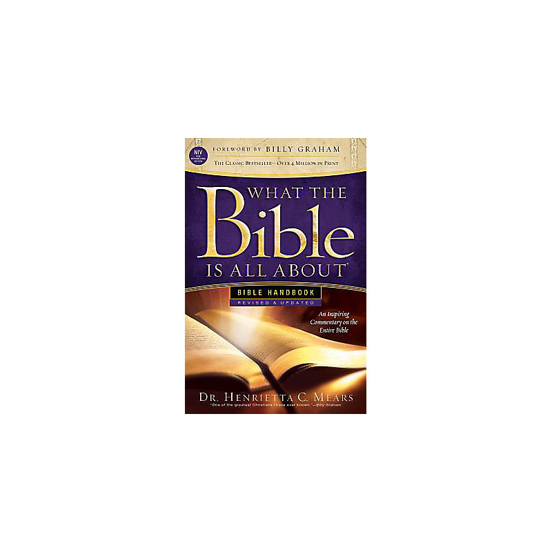 What the Bible Is All About NIV