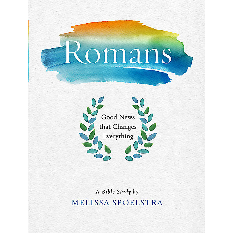 Romans - Women's Bible Study Participant Workbook