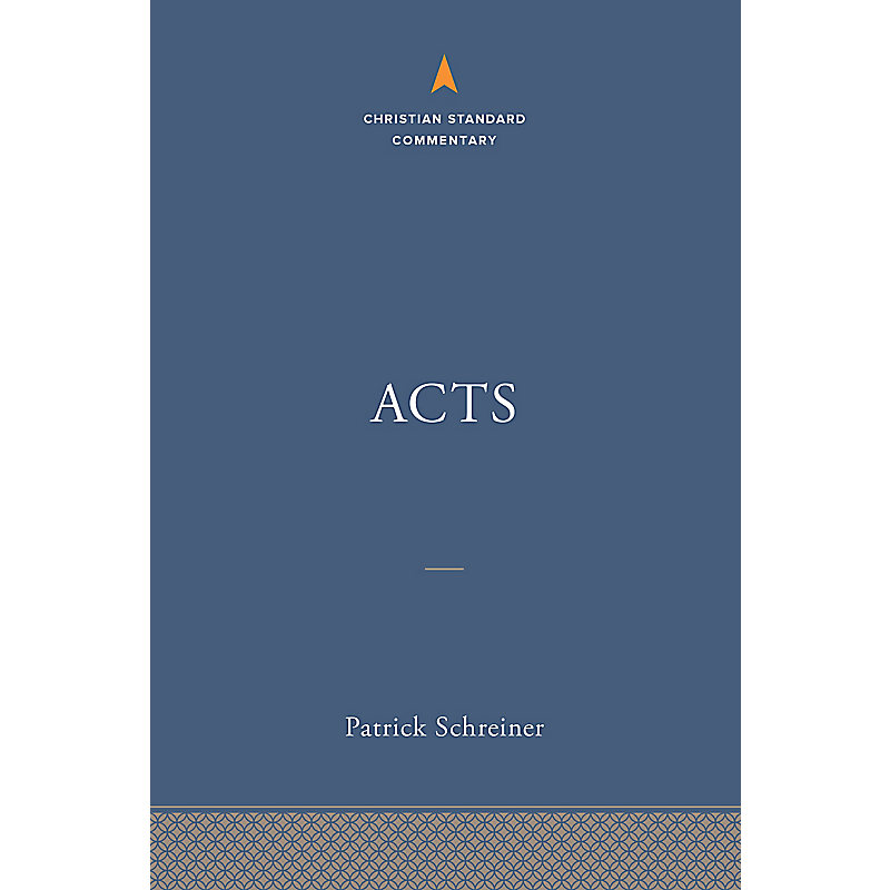 Acts: The Christian Standard Commentary