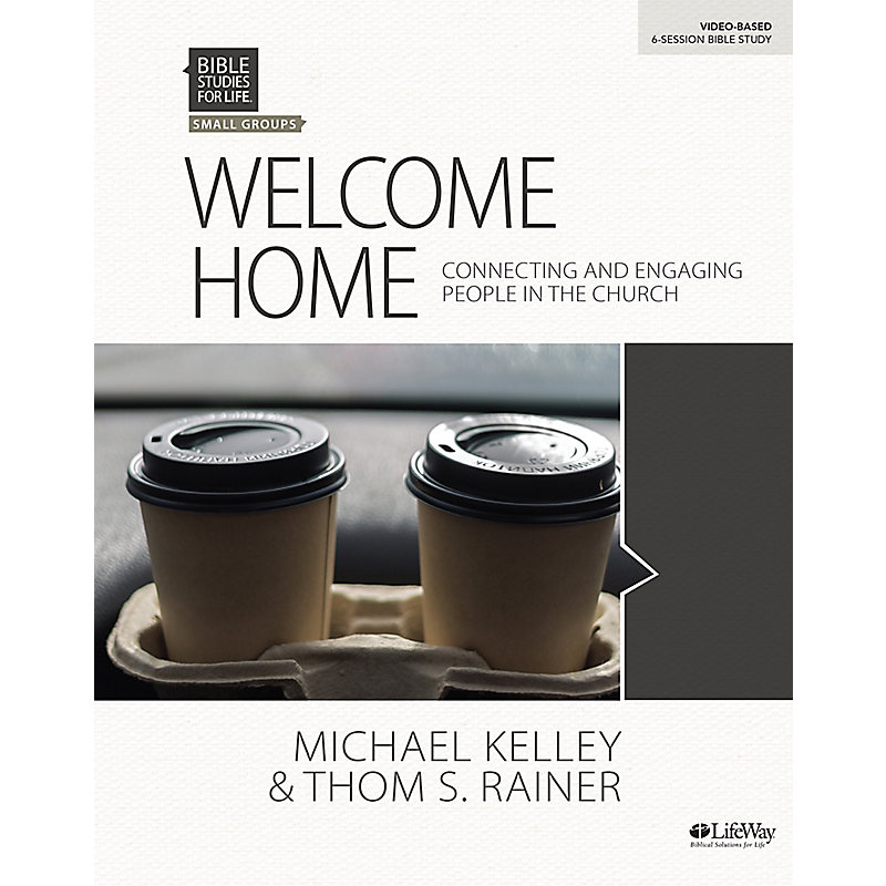 Bible Studies for Life: Welcome Home - Bible Study eBook