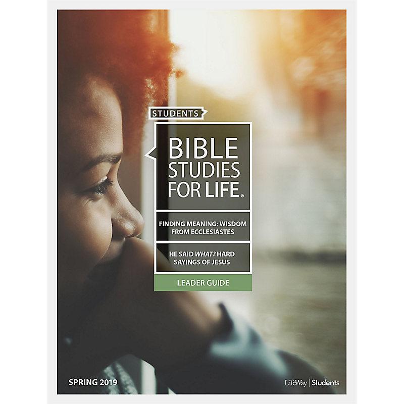 Bible Studies For Life: Student Leader Guide NIV Spring 2019
