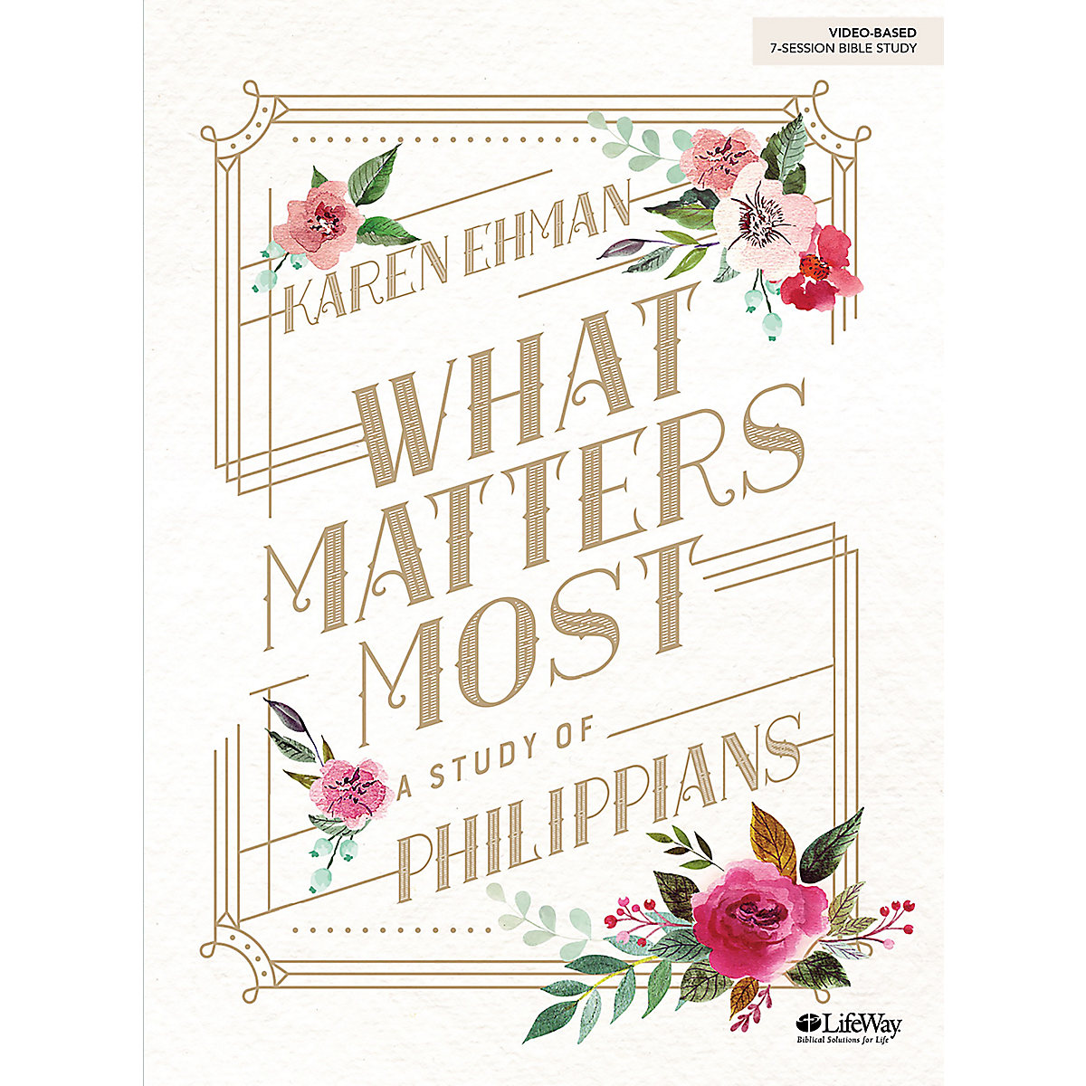 What Matters Most - Bible Study eBook
