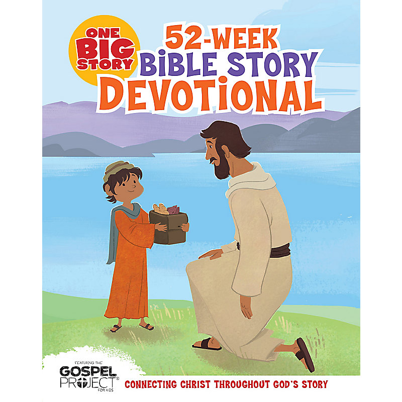 One Big Story 52-Week Bible Story Devotional
