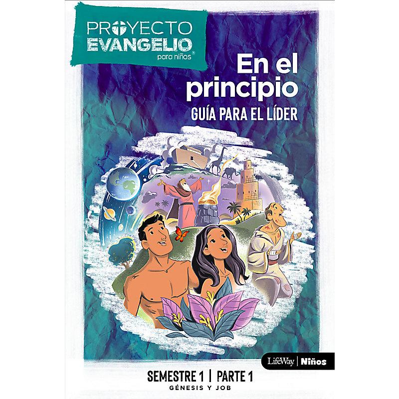 El Proyecto Evangelio para Niños Semestre 1 - Guía para el Líder, parte 1