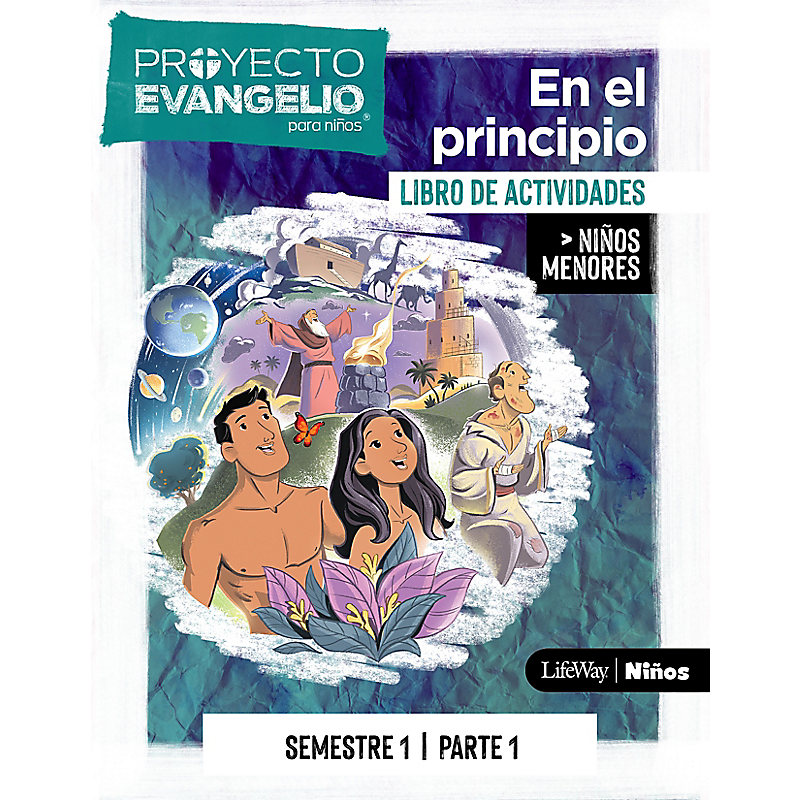 El Proyecto Evangelio para Niños Semestre 1 - Actividades Niños menores, parte 1