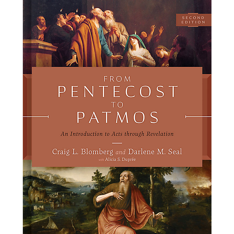 From Pentecost to Patmos, 2nd Edition
