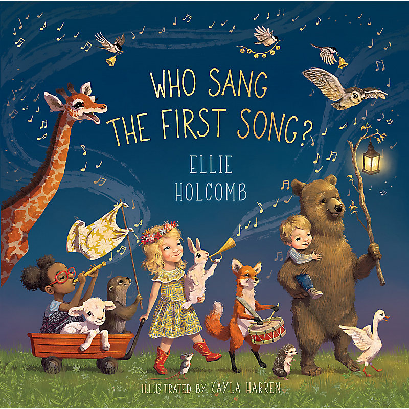 Who Sang the First Song? (Jacketed Picture Book Edition)