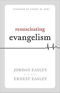 Book Resuscitating Evangelism by Jordan Easley
