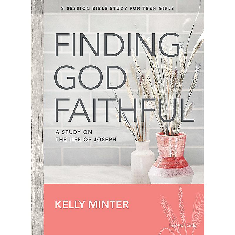 Finding God Faithful - Teen Girls' Bible Study eBook