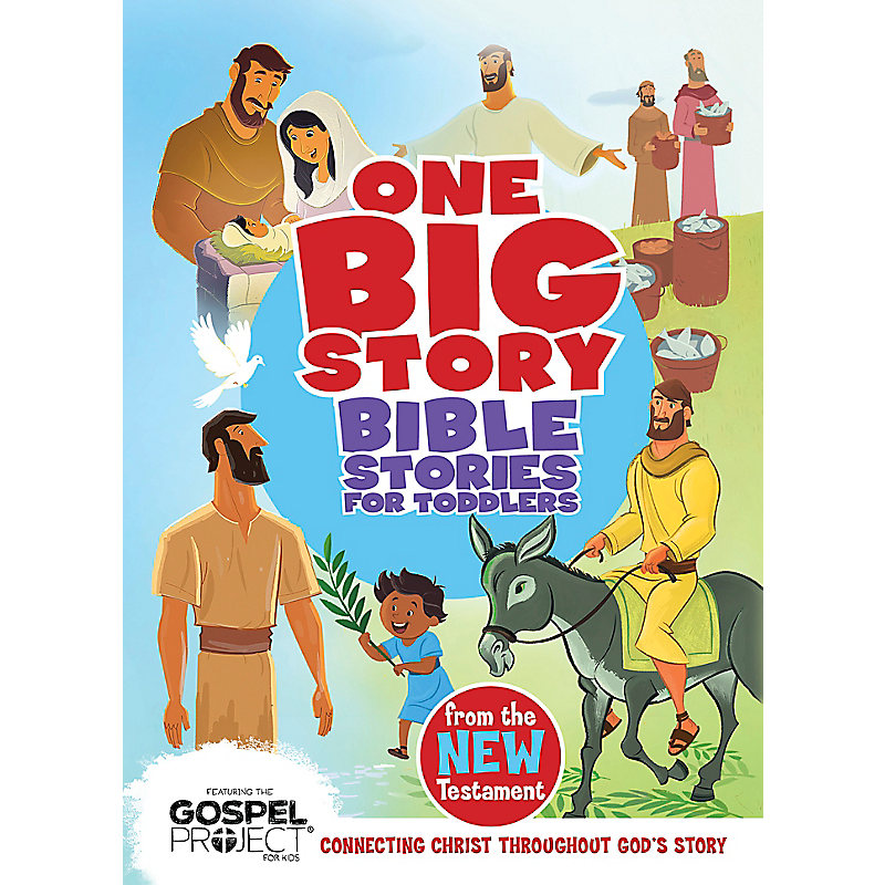 Bible Stories for Toddlers from the New Testament