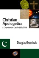Christian Apologetics: A Comprehensive Case for Biblical Faith Cover