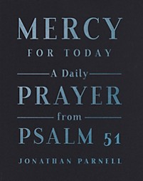 Mercy for Today by Jonathan Parnell