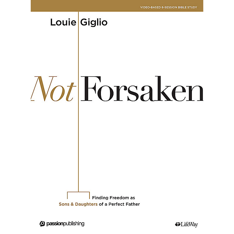 Not Forsaken - Bible Study eBook