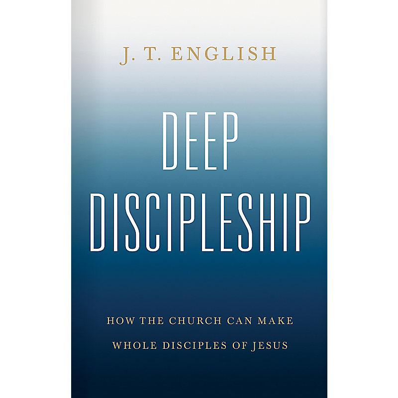 Deep Discipleship