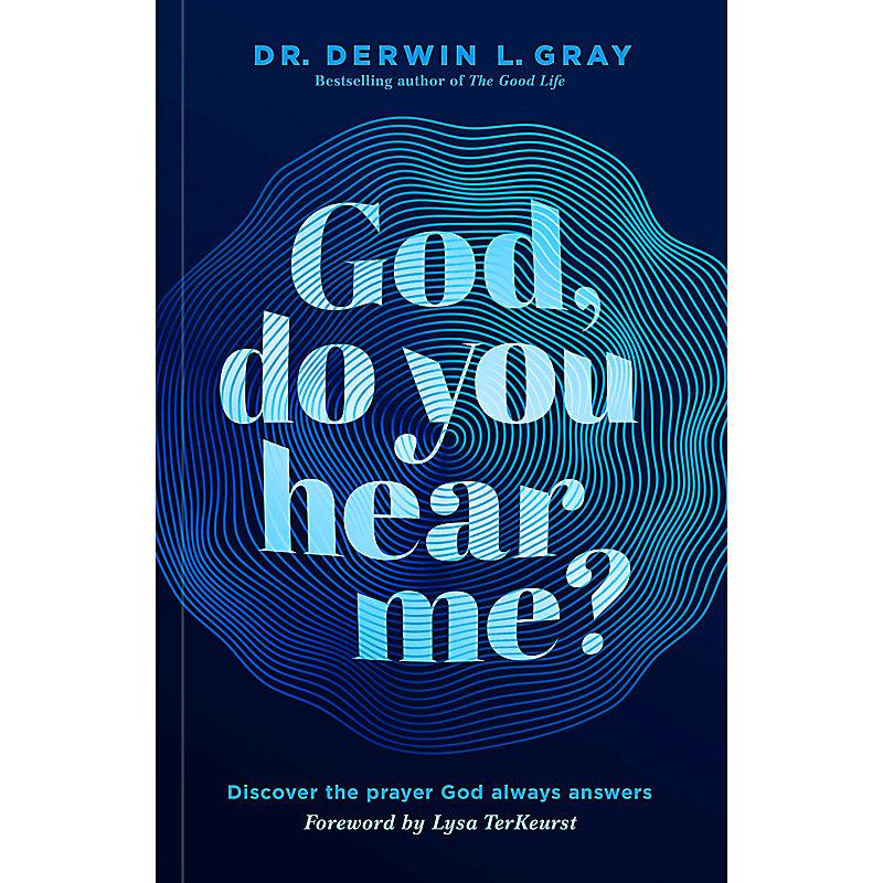 God, Do You Hear Me?