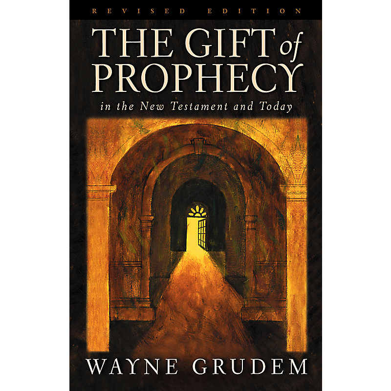 The Gift of Prophecy in the New