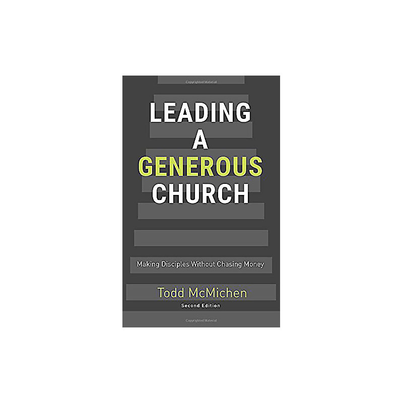 Leading a Generous Church (2nd Ed.)