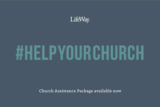 LifeWay Church Assistance Package