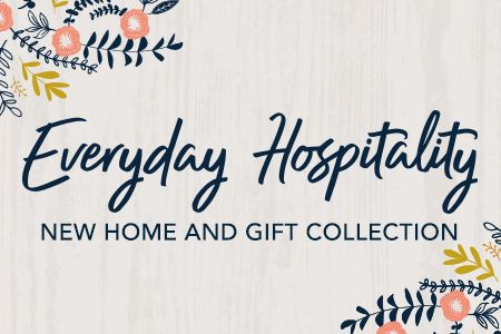 Everyday Hospitality Collection