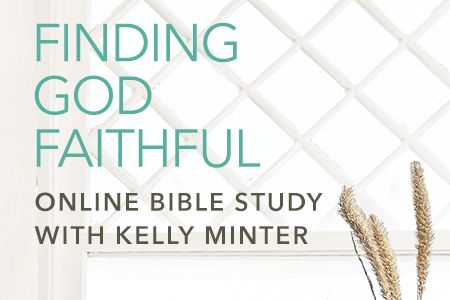 Finding God Faithful Online Bible Study