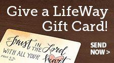 Give a LifeWay Gift Card