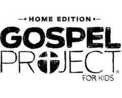 The Gospel Project for Kids: Home Edition
