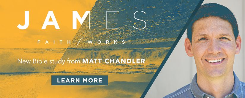 James by Matt Chandler
